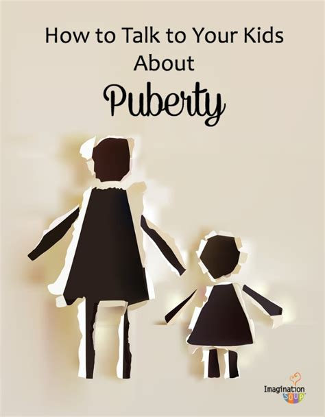 how to your to talk why you must talk about puberty