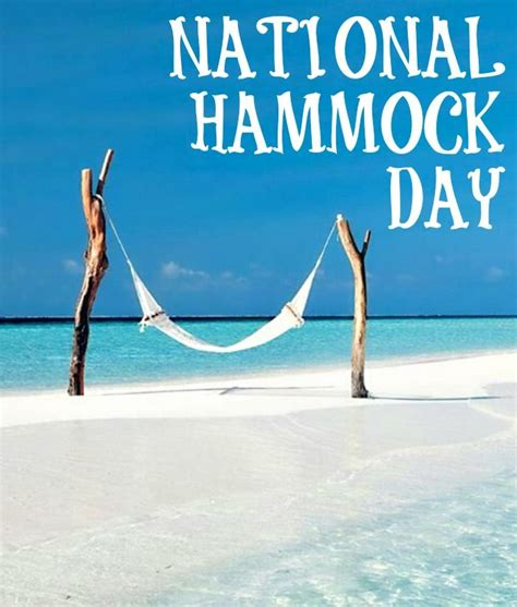 National S Day It S National Hammock Day Hammockday Nationalhammockday