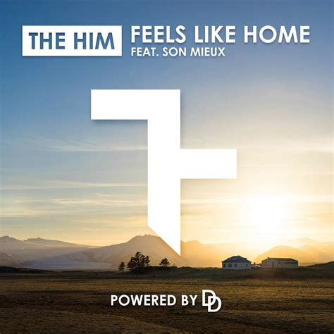 the him ft mieux feels like home edm assassin