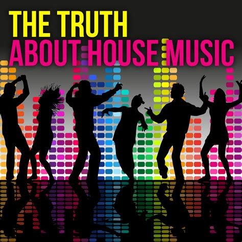 house music information va the truth about house music 7640168993306 web 2017 ihr release information srrdb