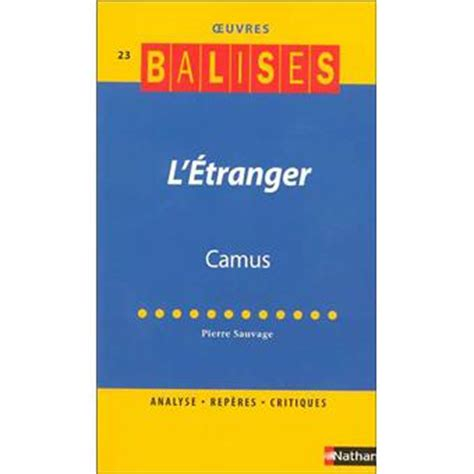 Resume L Etranger De Camus by L Etranger Albert Camus R 233 Sum 233 Analytique Commentaire