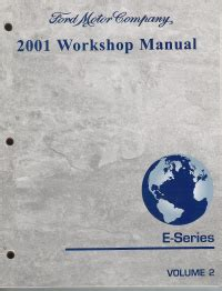 best car repair manuals 2001 ford e series electronic toll collection 2001 ford e series econoline van workshop manual 2 volume set