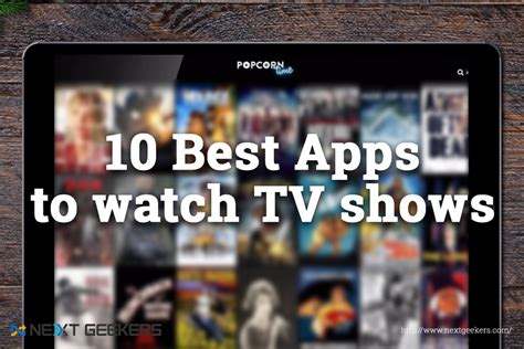 top 10 apps to watch tv shows online for free in 2017