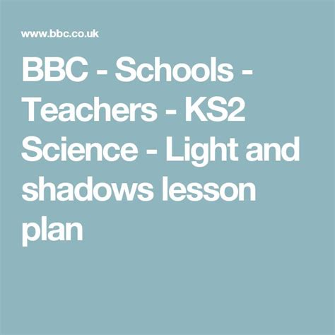 light and shadows lesson plans 25 best ideas about ks2 science on ecosystems