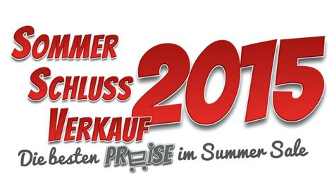wann ist sale in deutschland sommerschlussverkauf 2016 ab wann ist ssv sale