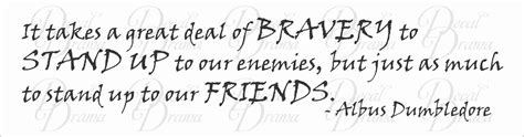 Bravery Black Yellow decal drama 183 it takes a great deal of bravery to stand up