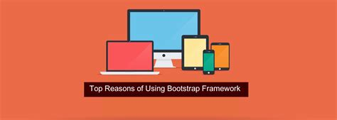 top reasons of using bootstrap framework bootstrap themes