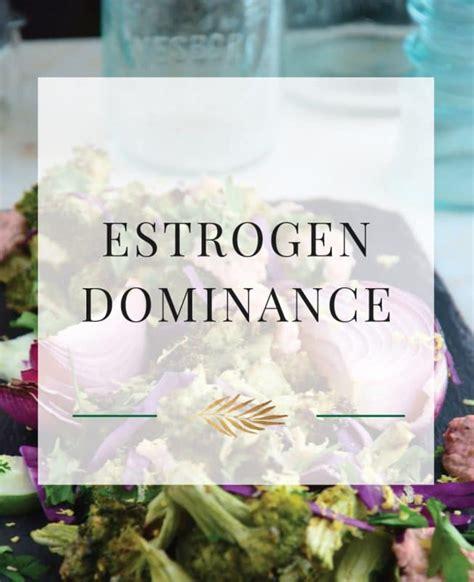 Estrogen Dominance Detox by Estrogen Dominance The Healthy Apple