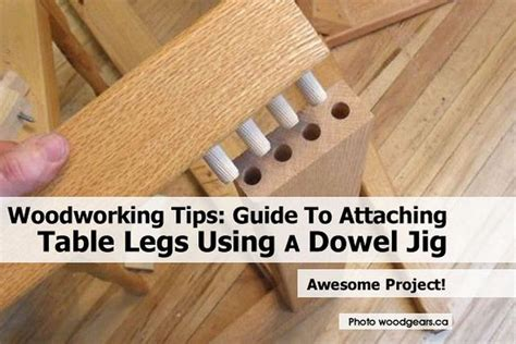 diy attach table legs woodworking tips guide to attaching table legs using a dowel jig