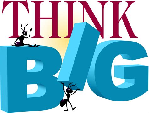 Thinking Big think big just don t think lynchsales