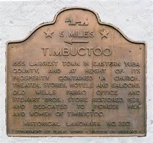 california historical landmark 320 timbuctoo in yuba county