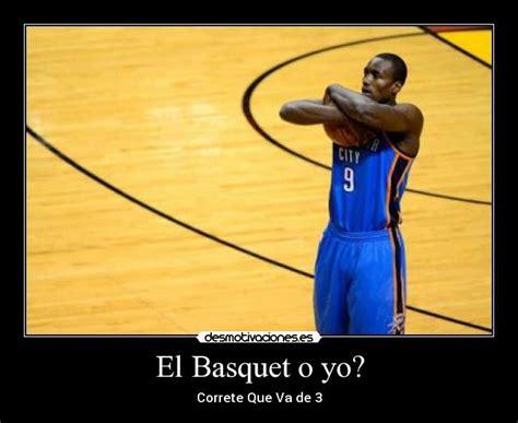 imagenes emotivas de basquet im 225 genes y carteles de basquet pag 12 desmotivaciones