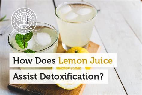 Does Lemon Juice Detox The Liver by How Does Lemon Juice Assist Detoxification