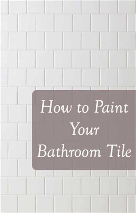 how to paint old bathroom tile how to paint your bathroom tile