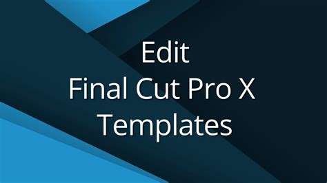 Cut Pro 7 Templates Free 3 edit cut templates tutorial