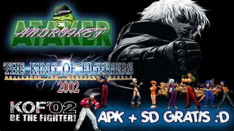 king of fighter 2002 apk the king of fighters 2002 magic p apk sd