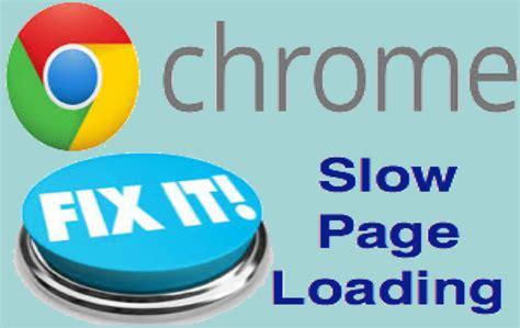 chrome slow fix google chrome slow page loading issue 187 webnots