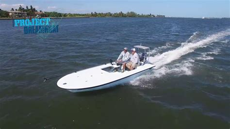 florida sportsman dream boat youtube florida sportsman project dreamboat seacraft splash 18