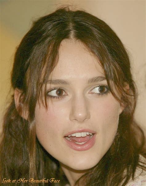Look At Her Beautiful Face: Look At Keira Knightley