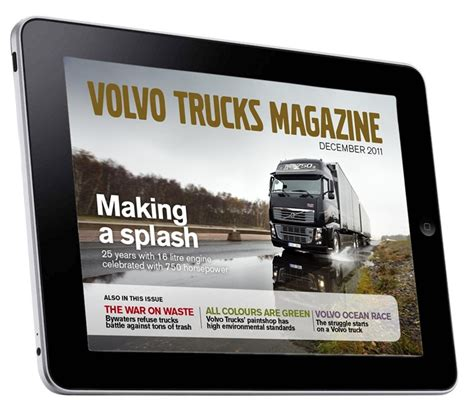 Volvo Magazine New Issue Of Volvo Trucks Tablet Magazine Now Available