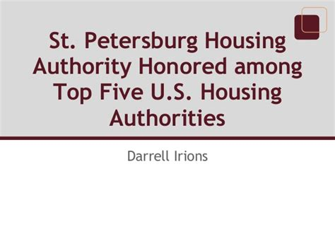 saint petersburg housing authority darrell irions st petersburg housing authority honored among top fi