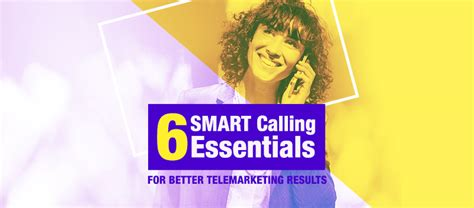 Smart Calling by 6 Smart Calling Essentials For Better Telemarketing Results