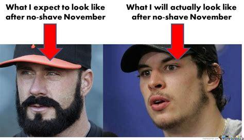 No Shave November Memes - no shave november reality by roflbox33 meme center