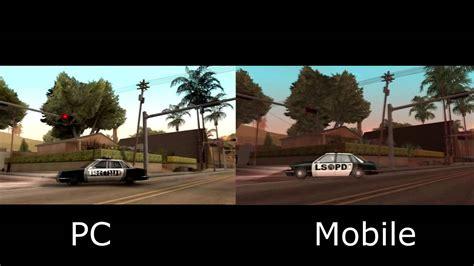 gta san andreas mobile gta san andreas pc vs mobile graphics enb provided