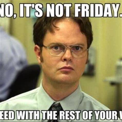 Is It Friday Yet Meme - is it friday yet isitfridayyyet twitter