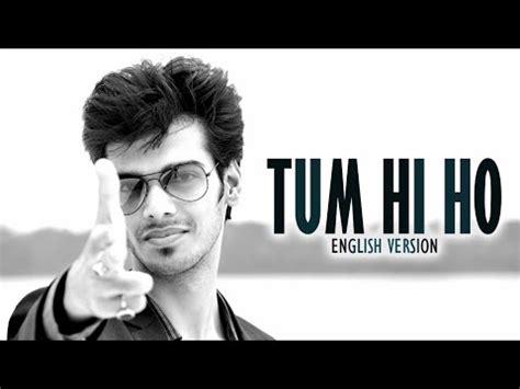 download mp3 free tum hi ho download tum hi ho english version arijit singh