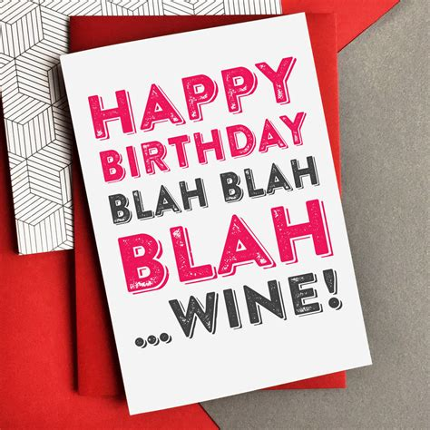wine birthday birthday blah blah blah wine card by do you