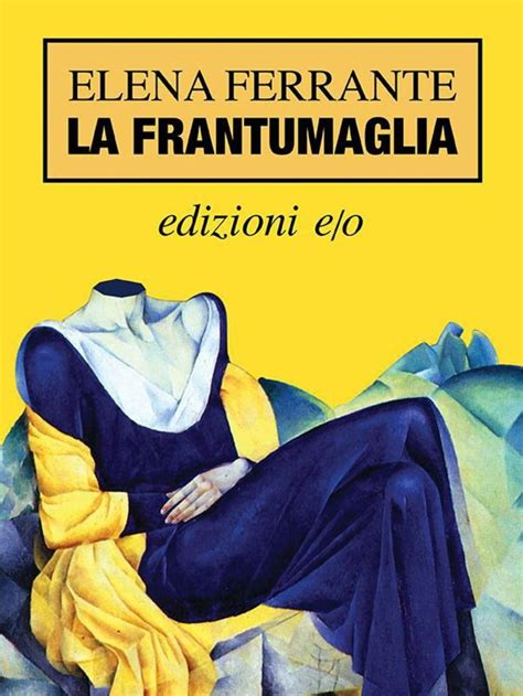 libro la frantumaglia 53 best books worth reading images on reading books to read and libros