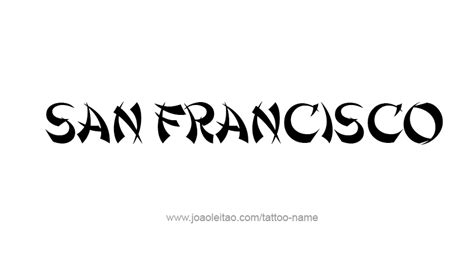Tattoo Lettering San Francisco | san francisco city name tattoo designs tattoos with names