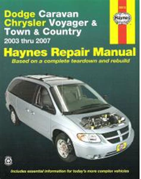 service manual old car manuals online 2003 dodge caravan 2003 2007 dodge caravan grand voyager grand towncountry haynes manual