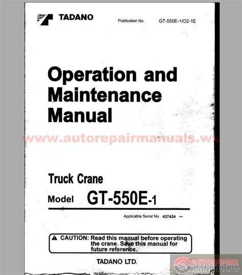 automotive maintenance light repair books tadano gt 550e 1 operation end maintenance manual auto