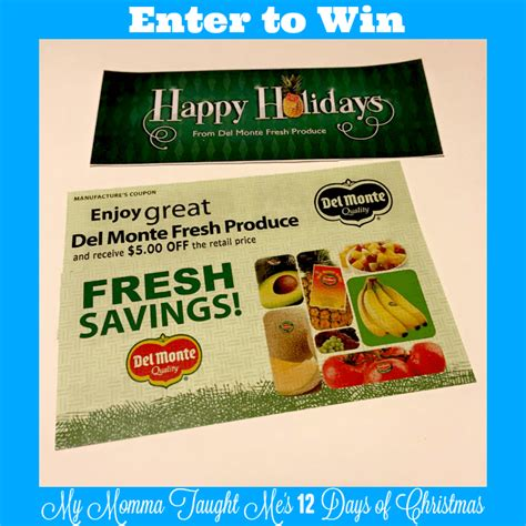 Coupon Giveaway - enter to win del monte free product coupons my momma taught me