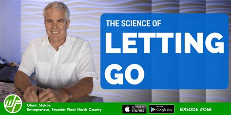 the science of letting go with glenn stokoe wellness
