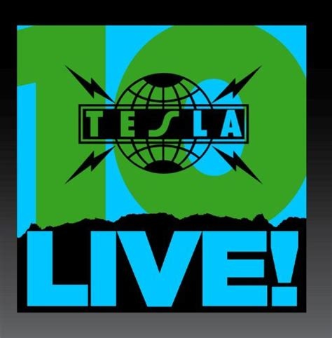 Tesla Song Live Tesla Live Cd Covers
