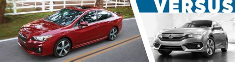 honda civic or subaru impreza 2017 subaru impreza 4dr vs honda civic models model