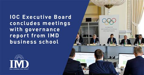 Imd Lausanne Executive Mba by Ioc Executive Board Concludes Meetings With Governance