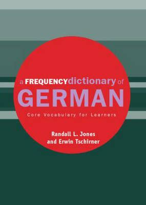 a frequency dictionary of vocabulary for learners routledge frequency dictionaries and edition books a frequency dictionary of german by randall jones erwin