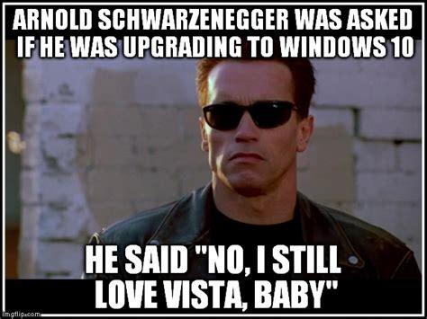 Schwarzenegger Meme - vista image humor satire parody mod db