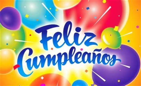 imagenes con frases que digan feliz cumpleaños tareas para el colegio frases felicitaci 211 n de cumplea 209 os