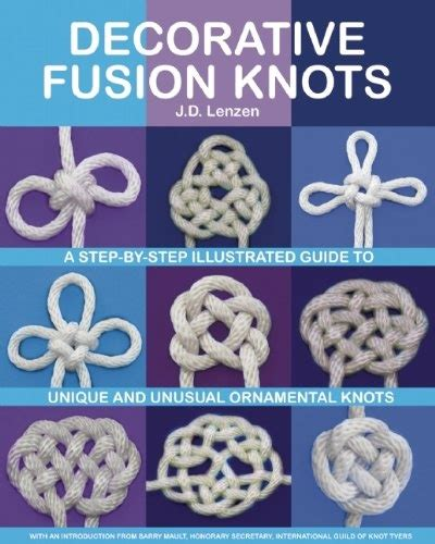 Ornamental Knotting And Weaving Of Thread - bestseller books decorative fusion knots a step by