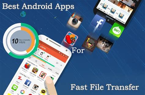 best fast app for android 6 best android apps to make your file transfer 50 times faster
