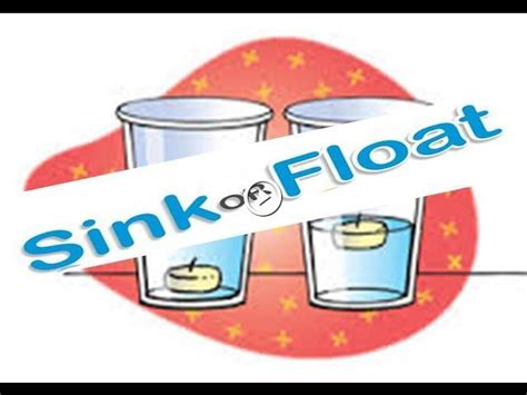 why do things sink or float float or sink why do things float why do things sink