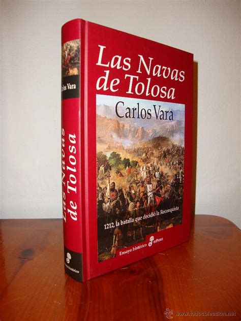 libro 1212 las navas las navas de tolosa 1212 la batalla que decid comprar en todocoleccion 48588183