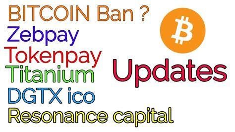 bitcoin zebpay crypto news 034 bitcoin ban zebpay tokenpay