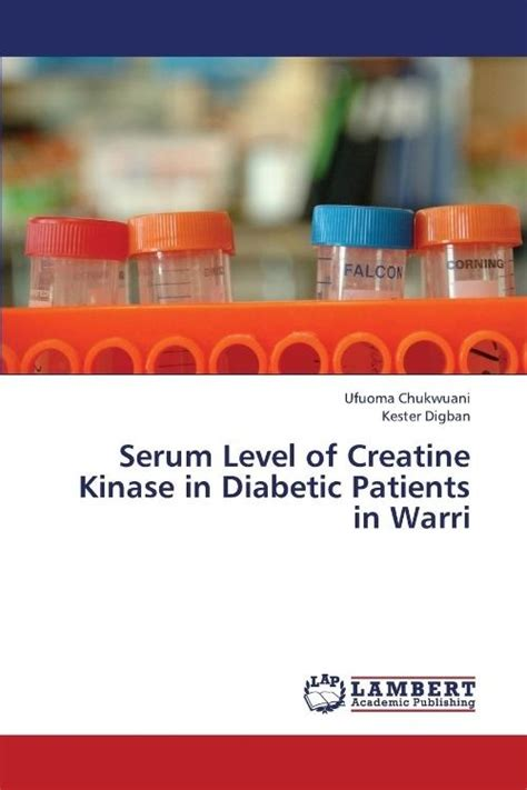 creatine serum levels new serum level of creatine kinase in diabetic patients in