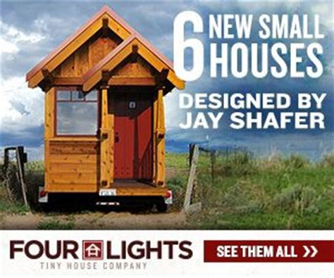 4 lights tiny house small house builders prefab and kits small house style